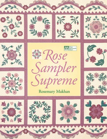 Rose Sampler Supreme