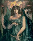 Pre-Raphaelites: Victorian Avant-Garde