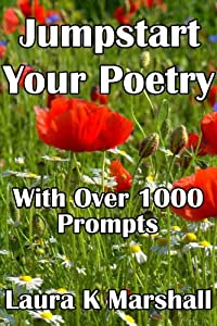 Jumpstart Your Poetry with Over 1000 Prompts