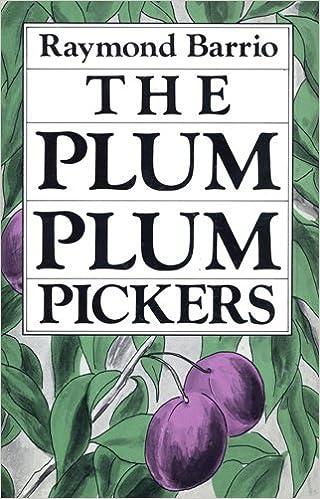 The Plum Plum Pickers (Clasicos Chicanos =)
