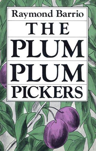The Plum Plum Pickers (Chicano Classics, 2)