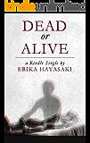 Dead or Alive (Kindle Single)