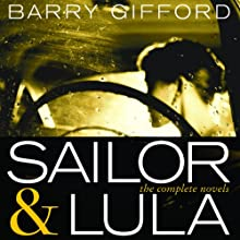 Sailor & Lula: The Complete Novels Audiobook by Barry Gifford Narrated by Eva Kaminsky