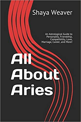 All About Aries: An Astrological Guide to Personality, Friendship