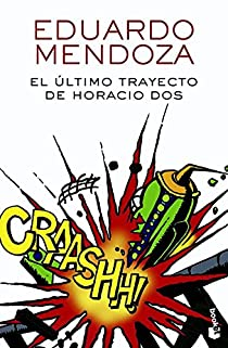 El último trayecto de Horacio Dos par Mendoza