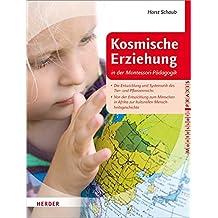 Kosmische Erziehung in der Montessori-Pädagogik 2