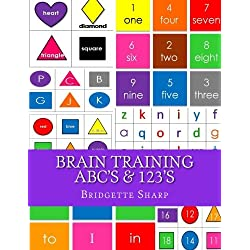 Brain Training ABC's & 123's: Kindergarten Readiness Workbook (Volume 9)