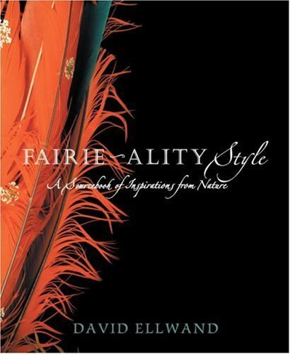 fairie-ality-style-a-sourcebook-of-inspirations-from-nature-2009-11-10