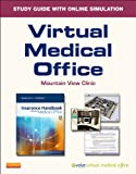 Virtual Medical Office for Insurance Handbook for the Medical Office (User Guide and Access Code), Fordney, Marilyn, 1437723381