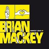 Brian Mackey Honest Love EP