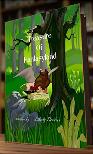 Book: Treasure of Fantasyland by Liberty Dendron
