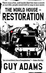 Restoration (The World House Book 2)