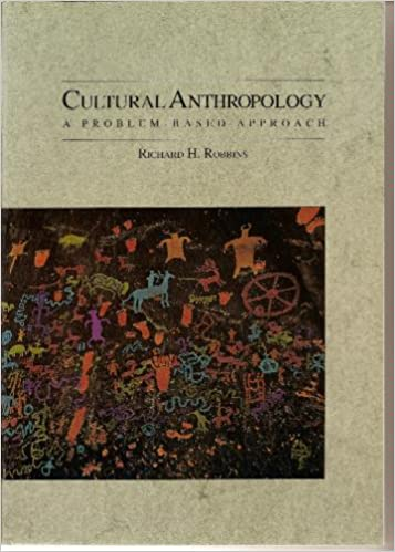 an analysis of the nature of culture according to anthropologist richard h robbins In anthropology, for example, an interest in ecological issues was stimulated in the fields of ecological anthropology, cultural ecology, and human ecology around questions about how (principally) non-western societies live with nature (vayda & mccay 1975, orlove 1980, butzer 1989, moran 1990, zimmerer 1996a.