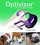 Product review for Optivizor Eye Protection for Dogs (Toy 4-15 Pounds)