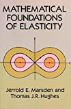 img - for Mathematical Foundations of Elasticity (Dover Civil and Mechanical Engineering) book / textbook / text book