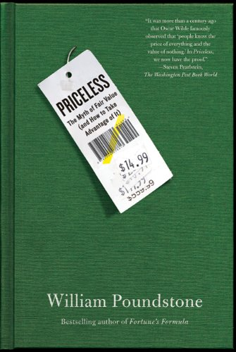 Priceless: The Myth of Fair Value (and How to Take Advantage of It) (The Price Advantage compare prices)