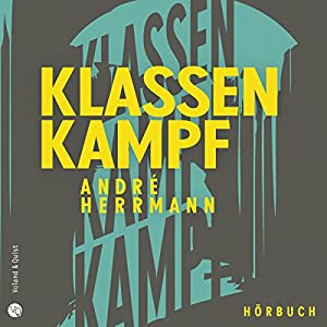 Klassenkampf Hörbuch