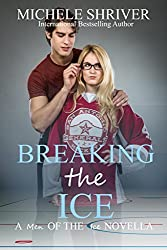 Breaking the Ice (Men of the Ice Book 7)