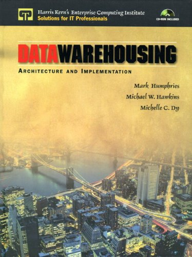 Data Warehousing Architecture and Implementation [Humphries, Mark W. - Hawkins, Michael W. - Dy, Michelle C.] (Tapa Dura)