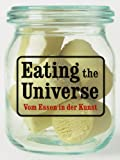 Eating the Universe by Syvette Babin (2009-12-01)