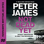 Not Dead Yet: Roy Grace, Book 8 | Peter James