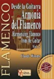 Desde la Guitarra Armonia del Flamenco/Harmonizing the Flamenco from the Guitar, Vol. 2, Claude Worms, 8493626082