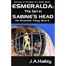 Esmeralda: The Girl in Sabine's Head: The Screenside Trilogy, Book-3 (Chronicles of a Stolen World)