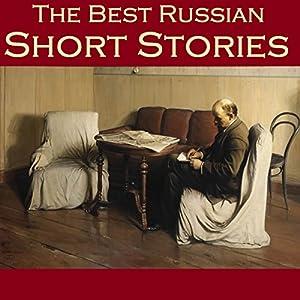 The Best Russian Short Stories Audiobook