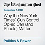 Why the New York Times' Gun Control Op-ed Can (and Should) Matter | Janell Ross