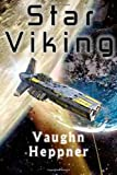 Star Viking, Vaughn Heppner, 1502544296