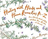 img - for Healing With Herbs and Home Remedies (Hay House Lifestyles) book / textbook / text book