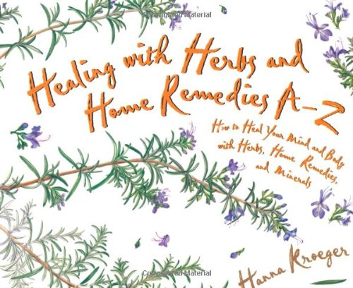 Download Healing With Herbs and Home Remedies (Hay House Lifestyles) pdf epub