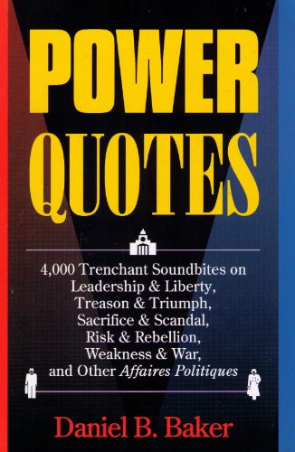 Power Quotes (REFERENCE, LANGUAGE, POLITICAL SCIENCE) by Visible Ink