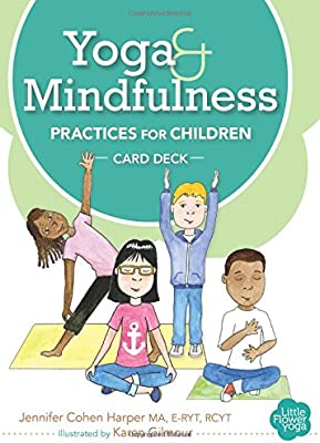 Yoga and Mindfulness Practices for Children Card Deck ...