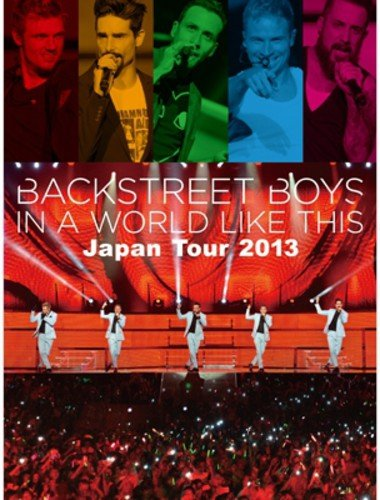 Blu-ray : Backstreet Boys - In a World Like This Japan Tour 2013 (Japan - Import)