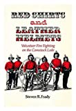 img - for Red Shirts and Leather Helmets: Volunteer Fire Fighting on the Comstock Lode book / textbook / text book