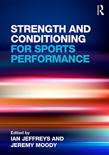 Strength and Conditioning for Sports Performance (English Edition)