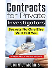 Contracts For Private Investigators: Secrets No One Else Will Tell You
