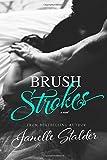 Brush Strokes, Janelle Stalder, 1499306148