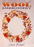 img - for An Introduction to Wool Embroidery book / textbook / text book