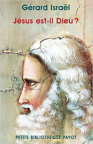 Livres gratuits en ligne Jésus est-il Dieu ? epub, pdf