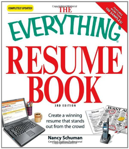 Lovely The Everything Resume Book: Create A Winning Resume That Stands Out From  The Crowd: Nancy Schuman: 9781598696370: Amazon.com: Books