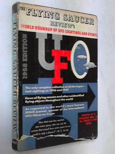 (The Flying Saucer Review's World Roundup of UFO Sightings and Events)