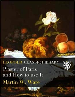 Book Plaster of Paris and How to use It