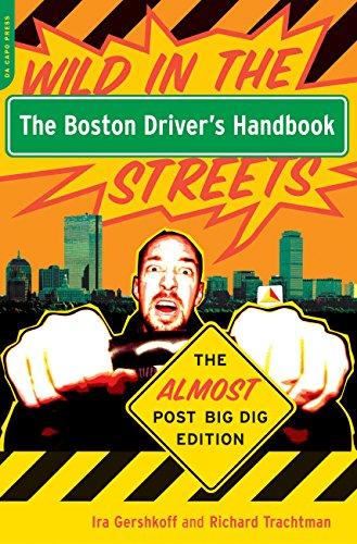The Boston Driver's Handbook: The Almost Post Big Dig Edition (Driver Handbook)