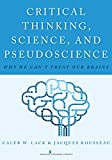 This unique text for undergraduate courses teaches students to apply critical thinking skills across all academic disciplines by examining popular pseudoscientific claims through a multidisciplinary lens. Rather than merely focusing on criti...