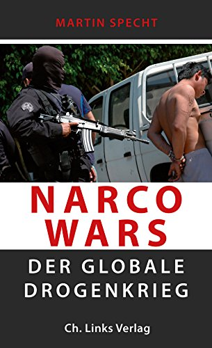 Narco Wars Der Globale Drogenkrieg Pdf Download Martin Specht