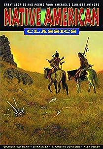 Graphic Classics Volume 24: Native American Classics (Graphic Classics - Eureka Productions)