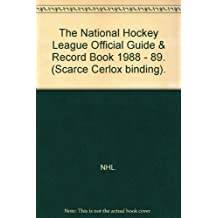 The National Hockey League Official Guide & Record Book 1988 - 89. (Scarce Cerlox binding).