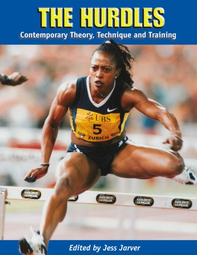 The Hurdles: Contemporary Theory, Technique and Training by Tafnews Press